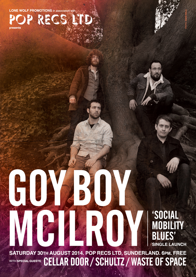 Poster design for Darlington band Goy Boy McIlroy's 'Social Mobility Blues' sing